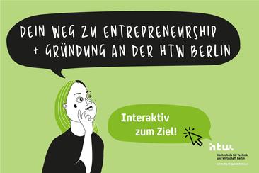 "Text: ""Dein Weg zu Entrepreneurship & Gründung an der HTW Berlin - Interaktiv zum Ziel"""