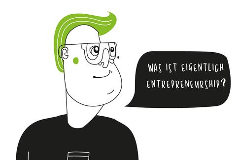 Was ist eigentlich Entrepreneurship?