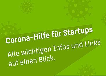 """Text: """"Corona Hilfe für Startups - alle wichtigen Infos und Links auf einen Blick"""""""