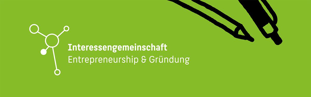 """Text: """"Interessengemeinschaft Entrepreneurship & Gründung"""""""